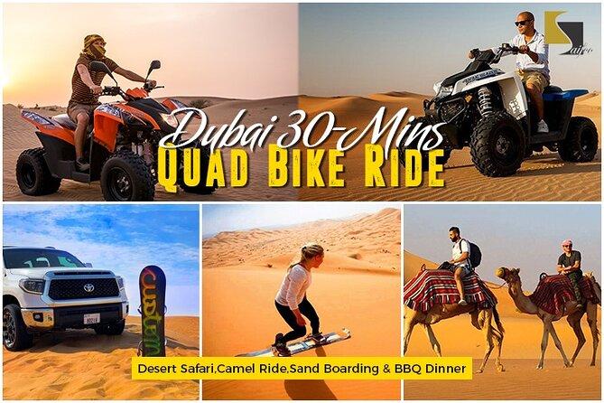 Dubai 30-Mins Quad Bike Ride,Desert Safari,Camel Ride,Sand Boarding & BBQ Dinner
