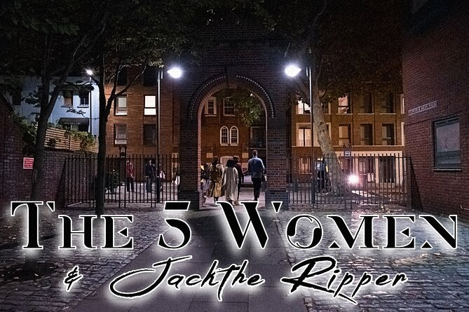 The 5 Women & Jack the Ripper
