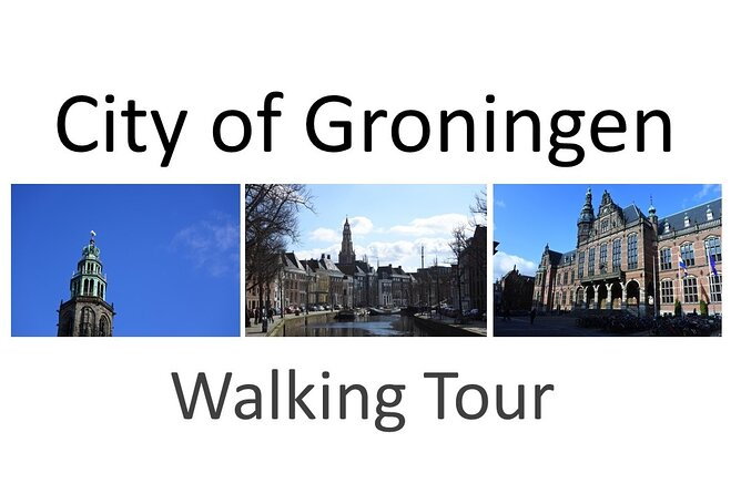 City of Groningen Walking Tour