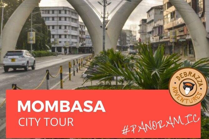 Take a Tour of Mombasa.